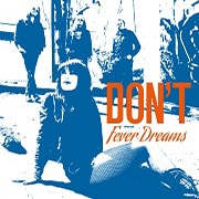 Don't - Fever Dreams
