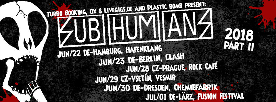 Subhumans Tour 2018 - part 2