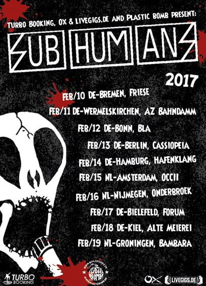 Subhumans Tour 2017